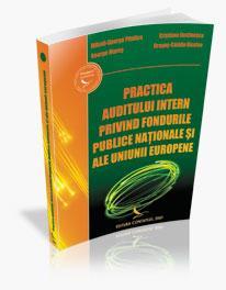 Practica Auditului intern privind fondurile publice nationale si ale Uniunii Europene