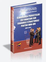 Elaborarea proiectelor cu finantare din fondurile structurale pentru IMM-uri ( 2007-2013)