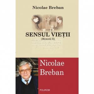 Sensul vietii (MemoriiII) - Nicolae Breban-973-681-798-9
