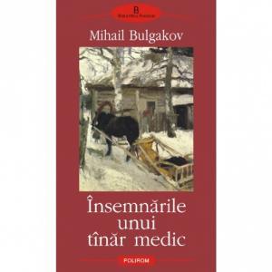 Insemnarile unui tinar medic - Mihail Bulgakov-973-681-991-4