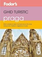 GHID TURISTIC FODOR`S - PRAGA
