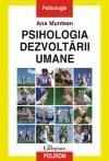 Psihologia dezvoltarii umane Editia a III-a, revazuta si adaugita