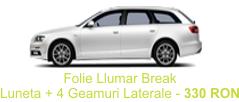 Folie Auto Llumar Break Luneta + 4 Geamuri Laterale
