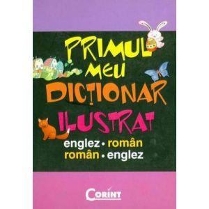 Primul meu dictionar ilustrat englez-roman, roman-englez