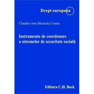 Instrumente de coordonare a sistemelor de securitate sociala