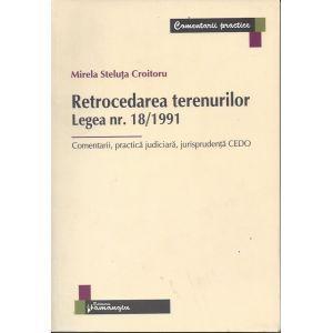 Retrocedarea terenurilor. Legea nr. 18/1991