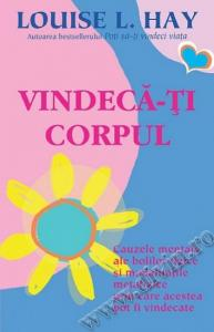 VINDECA-TI CORPUL