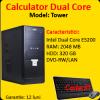 Calculator tower dual core e5200, 2.5ghz, 2gb ddr2,