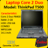 Laptopuri second hand lenovo t500, core 2 duo p8400