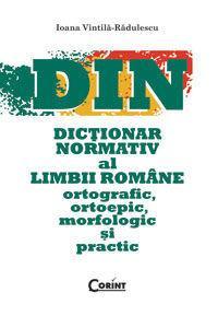 DICTIONAR NORMATIV AL LIMBII ROMANE ORTOGRAFIC, ORTOEPIC, MORFOLOGIC SI PRACTIC - JDL978-973-135-393-7