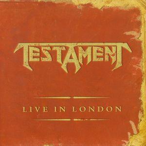 TESTAMENT Live in London