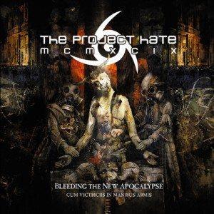 THE PROJECT HATE MCMXCIX Bleeding the New Apocalypse (2011) (SOM)