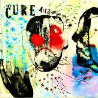 THE CURE 4:13