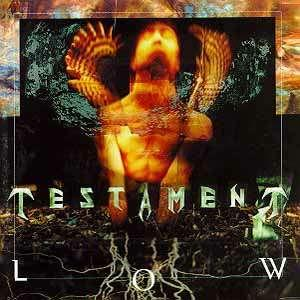 TESTAMENT Low