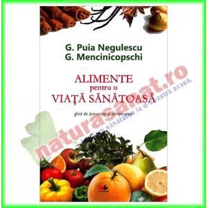 Alimente pentru o viata sanatoasa (Ed.Litera) - Gheorghe Mencinicopschi, George Puia Negulescu