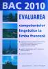 Bac 2010 evaluarea competentelor lingvistice la limba franceza