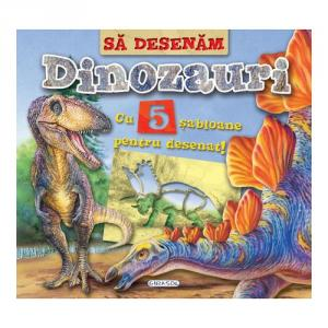 Carte Sa Desenam Dinozauri cu 5 Sabloane